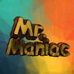 Mr.Maniac